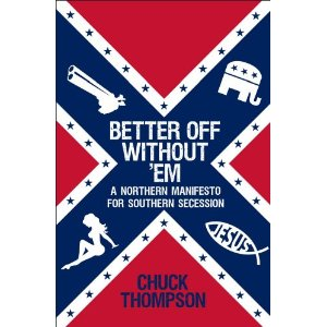 Author advocates letting mouth breathing racist south secede